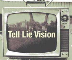 """Tell Lie Vision - """"Räägi valet visioon"""""""